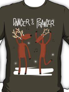 Dancer & Prancer T-Shirt