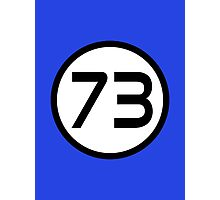 73 - The Best Number Photographic Print