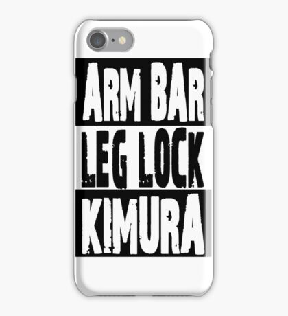 Jiu Jitsu - Arm Bar, Leg Lock, Kimura iPhone Case/Skin