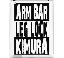 Jiu Jitsu - Arm Bar, Leg Lock, Kimura iPad Case/Skin