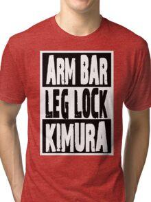 Jiu Jitsu - Arm Bar, Leg Lock, Kimura Tri-blend T-Shirt