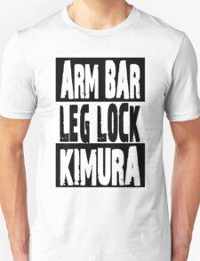 Jiu Jitsu - Arm Bar, Leg Lock, Kimura T-Shirt