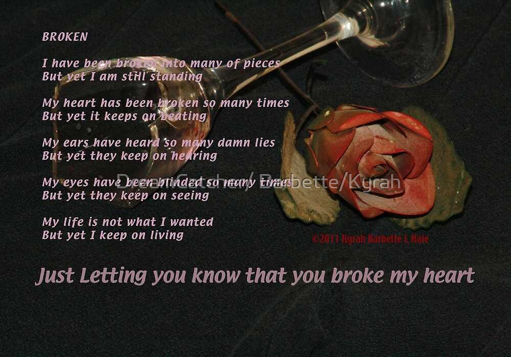 Broken by DreamCatcher/ Kyrah