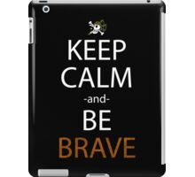 one piece keep calm and be brave anime manga shirt iPad Case/Skin