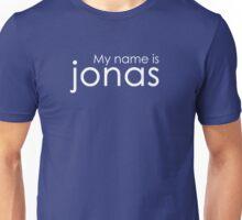 My Name is Jonas Unisex T-Shirt
