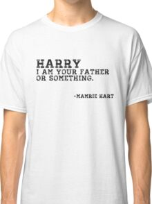 Mamrie Hart Quote Classic T-Shirt