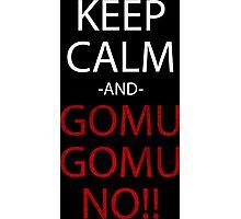 one piece keep calm and gomu gomu no anime manga shirt Photographic Print