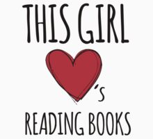 Cute 'This Girl Loves Reading Books' Cool T-Shirt by Albany Retro