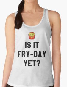 Is It Fry-Day Yet? Funny/Trendy/Tumblr/Hipster Meme T-Shirt