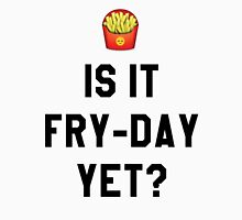 Is It Fry-Day Yet? Funny/Trendy/Tumblr/Hipster Meme Women's Tank Top