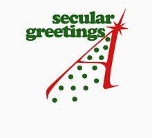 Secular seasons greeting Unisex T-Shirt