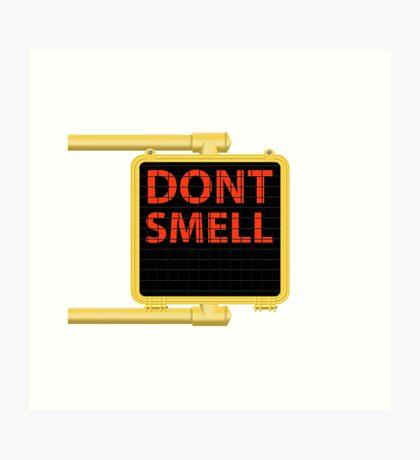 New York Crosswalk Sign Don't Smell Art Print
