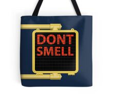 New York Crosswalk Sign Don't Smell Tote Bag