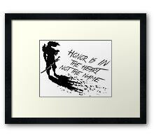 Honor is in the heart, not the name -Yasuo Framed Print