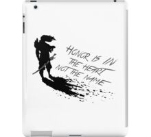 Honor is in the heart, not the name -Yasuo iPad Case/Skin