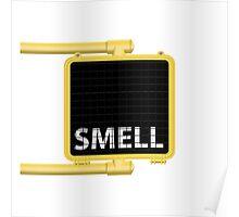 New York Crosswalk Sign Smell Poster