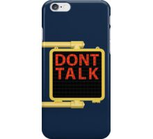 "New York Crosswalk Sign Don""t Talk iPhone Case/Skin"