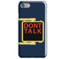 "New York Crosswalk Sign Don""t Talk iPhone Case/Skin"