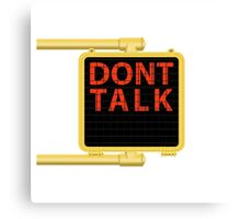 "New York Crosswalk Sign Don""t Talk Canvas Print"