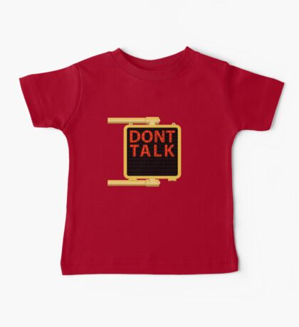 "New York Crosswalk Sign Don""t Talk Baby Tee"
