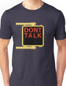 "New York Crosswalk Sign Don""t Talk Unisex T-Shirt"
