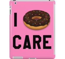 I Donut Care Funny/Trendy/Girly/Hipster Emoji Meme  iPad Case/Skin