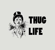 Thug Life; Fancy Gentleman Unisex T-Shirt