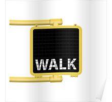 New York Crosswalk Sign Walk Poster