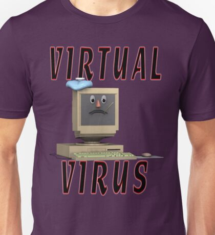 Virtual Virus Unisex T-Shirt