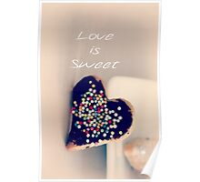 Love is Sweet - JUSTART ©  Poster