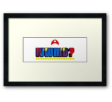 What Would Mario Do? Framed Print