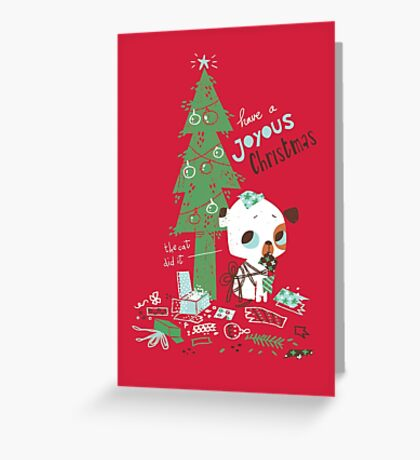 The cat did it  - Christmas card Greeting Card