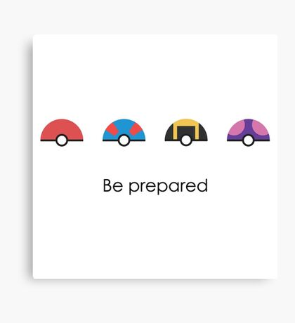 Be Prepared Canvas Print