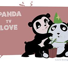PANDA tv LOVE by Laura Ewing Ferrer