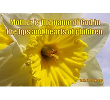 mother - thackery quote Photographic Print