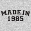 Made in 1985 by personalized