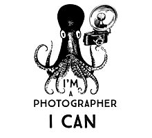 I'm a photographer, I can Photographic Print