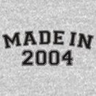 Made in 2004 by personalized