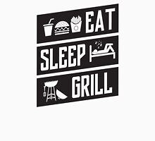 eat sleep grill Unisex T-Shirt