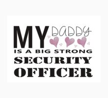 My Daddy - Security Kids Clothes