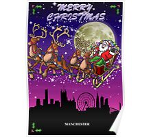 Here comes Santa Claus - Manchester skyline Poster