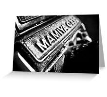 Mamiya Mia! Greeting Card