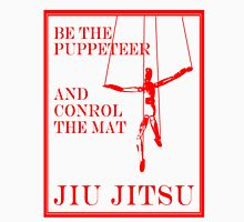 Be the Puppeteer and Control the Mat Jiu Jitsu Red Unisex T-Shirt