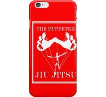 The Puppeteer Jiu Jitsu White  iPhone Case/Skin