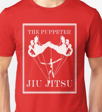The Puppeteer Jiu Jitsu White  Unisex T-Shirt