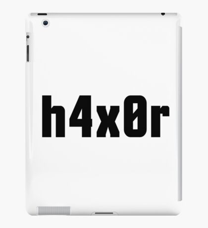 h4x0r for Computer Hackers - Black Text Design iPad Case/Skin