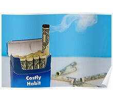 Costly Bad Habit Poster