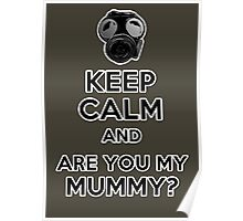 Are You My Mummy? Poster