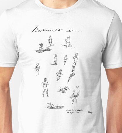 Summer is...Cottesloe Beach Australia, 4thApril Unisex T-Shirt