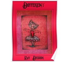 Different - Cat art by Angieclementine Poster